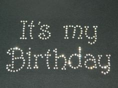 It's My Birthday Clear rhinestone t-shirt Black, Short Sleeve Misses/Women's Sm,M,L,XL,2X,3X