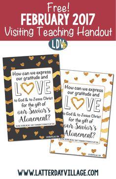 Free February 2017 Visiting Teaching Handouts! www.LatterDayVillage.com
