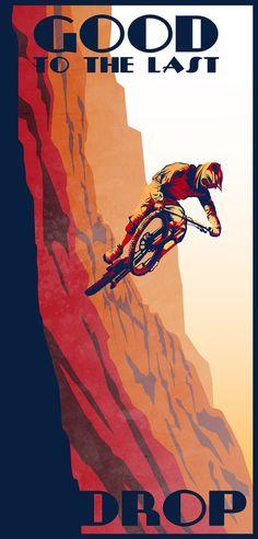 """retro style mountain bike poster: Good to the Last Drop"" Posters by SFDesignstudio Mountain Biking, Mountain Bike Shoes, Velo Retro, Retro Bike, Bmx, Bike Illustration, Bike Poster, Poster Poster, Retro Stil"