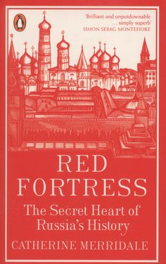 The extraordinary story of the Kremlin - from prize-winning author and historian Catherine Merridale. Both beautiful and profoundly menacing, the Kremlin has dominated Moscow for many centuries. Amazon Kindle, History Books, Historian, Dublin, Moscow, Books To Read, Author, Club, Writing