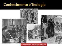 História da Igreja 22/56 - Conhecimento e Teologia