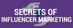 The Secrets of Influencer Marketing