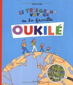 Amazon.fr - Le très grand voyage de la famille Oukilé - Béatrice Veillon - Livres