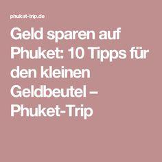 Geld sparen auf Phuket: 10 Tipps für den kleinen Geldbeutel – Phuket-Trip