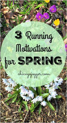 3 Running Motivations for Spring | chicagojogger.com