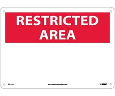 "RESTRICTED AREA, BLANK, RA1AB, 10"" X 14"" Black, Red And White .040"" Aluminum Rectangle Restricted Area Sign With 4 Holes For Wall Mounting - Each"