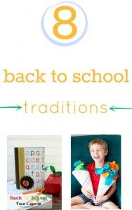 8 back to school traditions to start with your family.