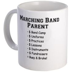 Marching Band Parent Mug