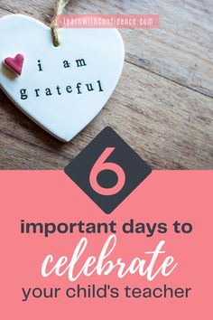 What are some of the key days in your calendar that you can use to bless and encourage your child's teacher. Here are 6 days you can celebrate to make sure your child's teacher know that you care about and support them! Parenting Quotes, Your Child, Confidence, Encouragement, Calendar, Teacher, Key, Feelings, Learning