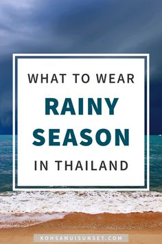 What to Wear for Rainy Season in Thailand? Fail-Proof Rainy Season Tips –Find out exactly what to wear for rainy season in Thailand: the best rain jacket, shoes, clothes, fabrics, and your ultimate rainy season packing checklist. | Click through to read more: http://www.kohsamuisunset.com/what-to-wear-rainy-season-thailand/