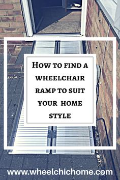 How to find a fabulous wheelchair ramp that matches your style Wheelchair Ramps For Home, Handicap Accessible Home, Handicap Ramps, Portable Ramps, Access Ramp, Wheelchairs, Semi Permanent, Decking