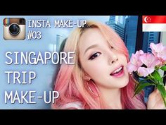 Instagram Make up (With subs) Singapore Trip Makeup Tutorial 인스타 메이크업-싱가폴 출장 메이크업 - YouTube