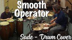Sade - Smooth Operator Drumset, Congas, & Cabasa Cover