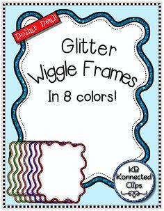 Dollar Deal! Glitter Wiggle Frames $ https://www.teacherspayteachers.com/Product/Dollar-Deal-Glitter-Wiggle-Frames-1832219