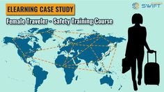 Case Study: Female Traveler – Safety Training Course for Security and Delight  A mobile based elearning course simple enough to comprehend by diversified learner group. Highlights Learning material suitable for all the five famous traveling continents Highly engaging and informative mlearning course for corporate/household female travelers No assessments or certifications included in the e learning solution – no learning management system software required