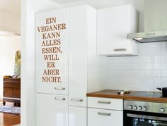 Wall Decals vegan ' ' A vegan can eat anything, but he doesn't want ' ' wall sticker lettering kitch Wall Stickers Animals, Normal Wallpaper, Kitchen Quotes, Wall Tattoo, Nursery Wall Decals, Statements, Plant Decor, Diy Painting, Free Food