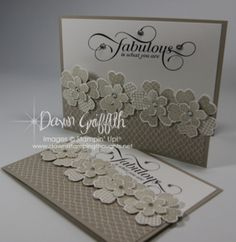 Fabulous #1 Love this Greeting stamp set, the tone on tone flowers are pretty too.