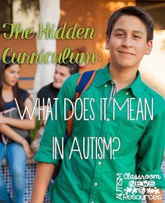 The Hidden Curriculum in Autism
