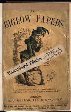 The Biglow Ppers. This copy is at British Library shelf mark 11686aa39  Probably issued in paper covers, this is the upper cover.