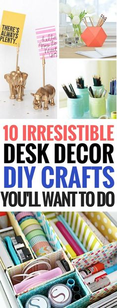 10 Easy And Cheap DIY Desk Decor Ideas for teens, students, work, office and so much more. You will be able to decorate your desk on a budget in a pretty and awesome way. Why stick with the boring stuff when you can do great diy crafts like these desk dec Diy Crafts Desk, Craft Desk, Diy Desk, Easy Crafts, Diy Crafts For Your Room, Decor Crafts, Crafts Cheap, Diy Crafts For Teens, Diy Room Decor For Teens