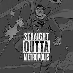 Straight Outta Metropolis