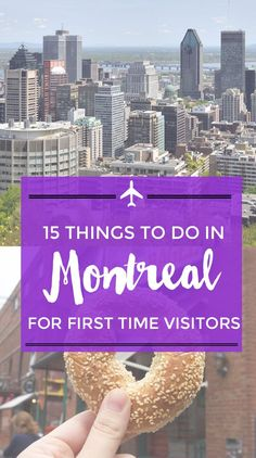 15 things to do in #Montreal if you're visiting for the first time