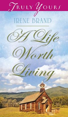 A Life Worth Living - Irene Brand eBook