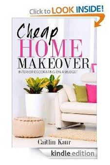 FREE eBook – Cheap Home Makeover: Interior Decorating on a Budget