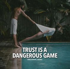 Positive Quotes : QUOTATION – Image : Quotes Of the day – Description Trust is a dangerous game. Sharing is Power – Don't forget to share this quote ! Wisdom Quotes, True Quotes, Quotes To Live By, Motivational Quotes, Inspirational Quotes, Qoutes, Quotes On Trust, Girl Quotes, Woman Quotes