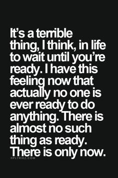 Are you ready?  Maybe its time to take action:...