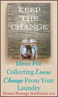 Ideas for collecting loose change from your laundry with change jars and holders {on Home Storage Solutions 101}