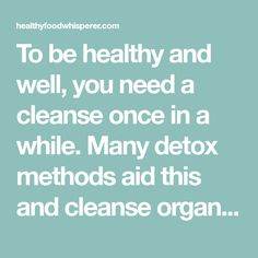 To be healthy and well, you need a cleanse once in a while. Many detox methods aid this and cleanse organs and skin too. Juices are good detox too Three Day Cleanse Detox, Soup Cleanse, Cleanse Diet, Healthy Detox, Get Healthy, Healthy Eating, Healthy Meals, Healthy Recipes, Healthy Food