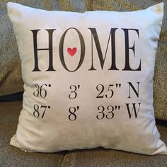 HOME GPS pillow Cover ~ latitude and Longitude ~ Decorative Pillow