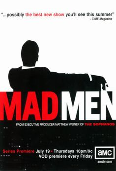 Mad Men I love this show.  Don Draper doesn't seem like a bad guy, but he's such a bad guy.  Best kind of show.