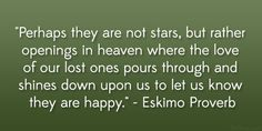 eskimo proverb 31 Gripping Quotes About Losing A Loved One
