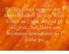 so average. #boyfriendproblems #fatty #brownies #boyfriend #food #funny