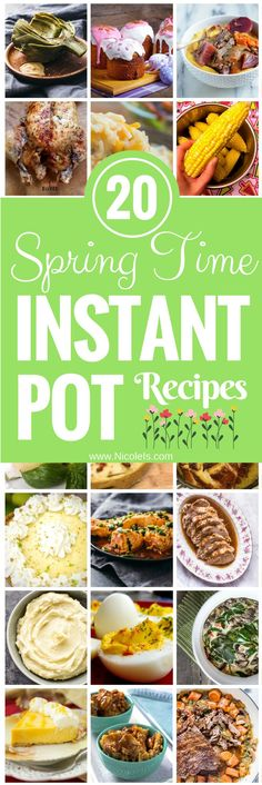 20 Incredible Spring Instant Pot Recipes! www.NicoleIs.com Spring Recipes | Instant Pot Recipes | Appetizer Recipes | Pork Recipes | Seafood Recipes | Beef Recipes | Pot Roast Recipes | Ham Recipes | Easter Desserts | Side Dishes | Vegan Recipes | Vegetarian Recipes | Keto Recipes | Paleo Recipes | Gluten Free Recipes | Mother's Day Brunch