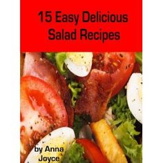 15 Easy Delicious Salad Recipes (Easy Delicious Meals) (Kindle Edition)  http://www.picter.org/?p=B0075ZFDEQ