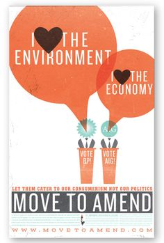 """Move to Amend is """"a non-profit organization working to add an amendment to the constitution that would strip corporations of their personhood and restore that back to people"""