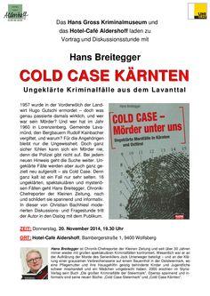 Hans Breitegger cold case ungeklärte Kriminalfälle im Lavanttal, Lesung Das Hotel, Cold Case, Abs, Graz, Homes, Crunches, Killer Abs, Six Pack Abs, Abdominal Muscles