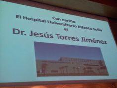 """""""MI QUERIDO HOSPITAL"""": Homenaje de despedida al Dr.  Jesús Torres  tras s..."""
