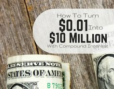 Saving and investing is how you change your financial situation. The real reason these work is because of compound interest. Turn $0.01 into $10 million!