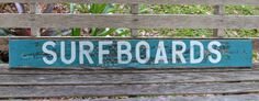SURFBOARDS Shabby chic beach sign on reclaimed wood Surfer Boy or Girl Coastal decor Distressed paint
