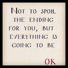 Everything is going to be OK. by cosmosingapore #Photography #Quotation