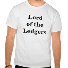 Lord of the Ledgers - Joke Accountant Title T Shirt, Hoodie Sweatshirt