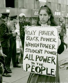 Gay power. Black power. Women power. Student power. All power to the PEOPLE. [queer, lesbian, gay, LGBT, equal rights]