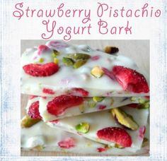 Healthy, delicious snack idea-.. Strawberry Pistachio Bark