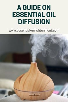 All you need to know to properly diffuse your essential oils and get the most therapeutic benefits.