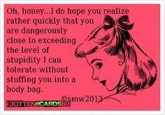 Sarcastic E-cards | ... ecards & Greeting Cards - Create and send your own funny Rotten ecards