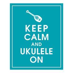 Keep Calm and Ukulele On, 8x10 print (Oceanic Waves)Buy 3 and get 1 Free. $10.95, via Etsy.
